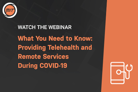 Providing Telehealth and Remote Services During COVID-19