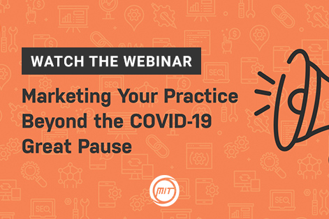 Marketing Your Practice Beyond COVID-19