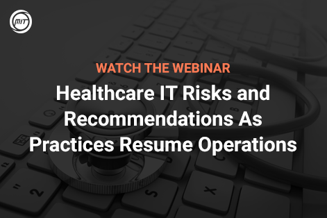 Healthcare IT Risks and Recommendations